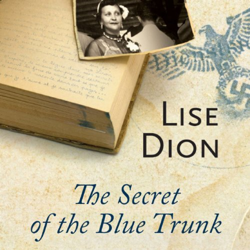 The Secret of the Blue Trunk audiobook cover art
