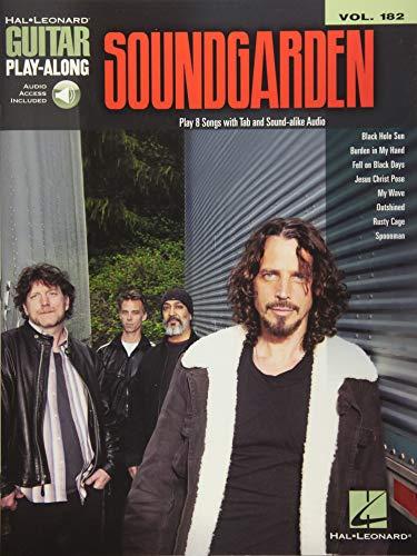 Soundgarden (Book & Online Audio): Tabulatur, Download (Audio) für Gitarre: Guitar Play-Along Volume 182