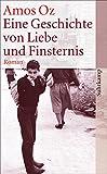 Eine Geschichte von Liebe und Finsternis: Roman (suhrkamp taschenbuch)