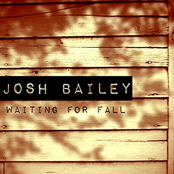 Waiting for Fall