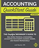 Accounting QuickStart Guide: The Simplified Beginner's Guide to Financial & Managerial Accounting For...