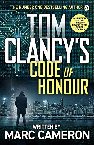 Tom Clancy\'s Code of Honour: A Jack Ryan Novel (English Edition)
