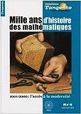 Tangente, N° 10, Hors-série - Mille ans d'histoire des mathématiques : 1001-2000 : l'accès à la modernité