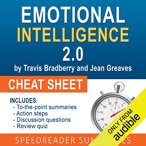 Couverture de Emotional Intelligence 2.0 by Travis Bradberry and Jean Greaves, The Cheat Sheet