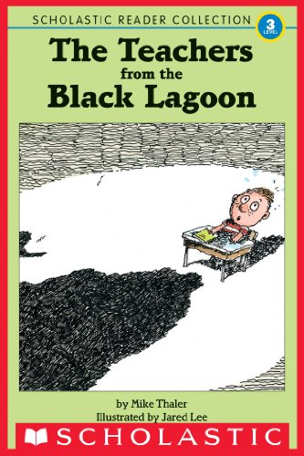 The Teachers from the Black Lagoon, and Other Stories (Scholastic Reader Collection, Level 3) (Scholastic Reader, Level 3)