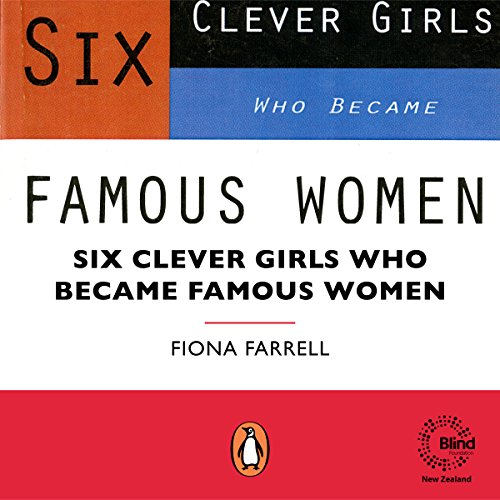 Six Clever Girls Who Became Famous Women audiobook cover art
