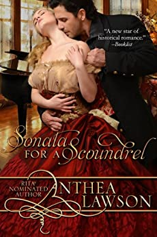Sonata for a Scoundrel (Music of the Heart Book 1) by [Anthea Lawson]
