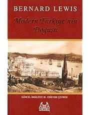 Modern Türkiye'nin Doğuşu: The Emergence of Modern Turkey