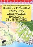 Teoría y práctica para una ordenación racional del territorio: 11 (Espacios y sociedades)