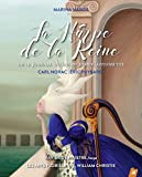 La harpe de la reine - Ou le journal intime de Marie-Antoinette (1CD audio)