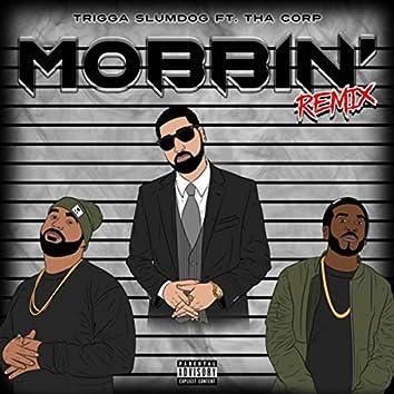 Mobbin' (Remix) [feat. Tha Corp]