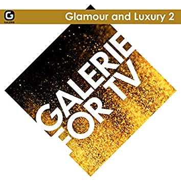 Galerie for TV - Glamour and Luxury 2