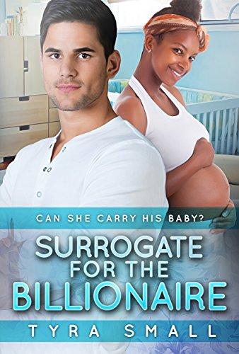 Download Surrogate For The Billionaire: A BWWM Pregnancy Romance (English Edition) B0165QXBYE