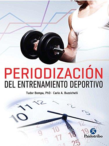Periodización del entrenamiento deportivo (Spanish Edition)