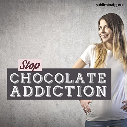 Stop Chocolate Addiction cover art