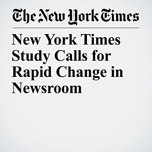 New York Times Study Calls for Rapid Change in Newsroom copertina