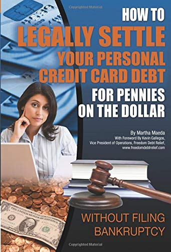 How to Legally Settle Your Personal Credit Card...