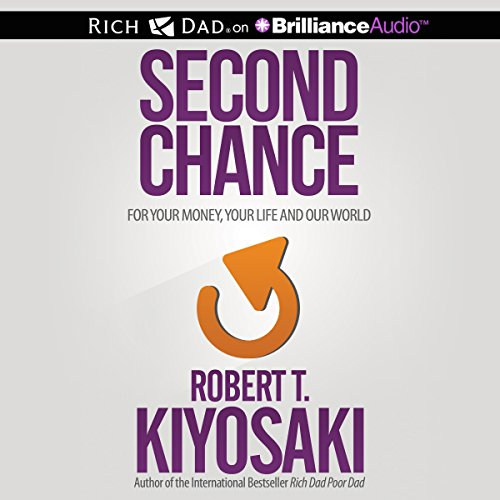 Second Chance Audiobook By Robert T Kiyosaki Audible Com