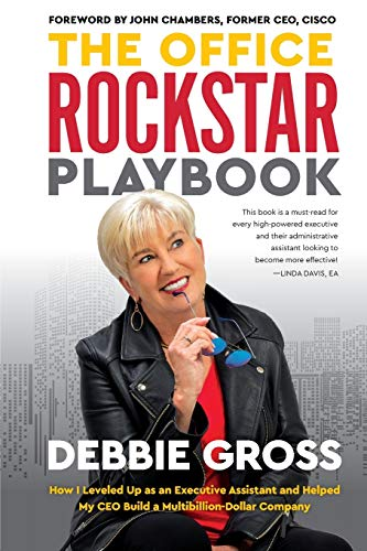 Compare Textbook Prices for The Office Rockstar Playbook: How I Leveled Up as an Executive Assistant and Helped My CEO Build a Multibillion-Dollar Company  ISBN 9781733384704 by Gross, Debbie