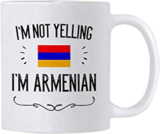 Funny Armenian Gifts. I'm Not Yelling I'm Armenian Coffee Cups. 11 Oz Ceramic Mug. Armenia Proud Gift Idea Featuring The Armenian Flag.