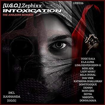 Intoxication The Amazons Remixes