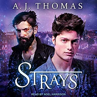 Strays                   Written by:                                                                                                                                 A.J. Thomas                               Narrated by:                                                                                                                                 Noel Harrison                      Length: 8 hrs     4 ratings     Overall 4.0