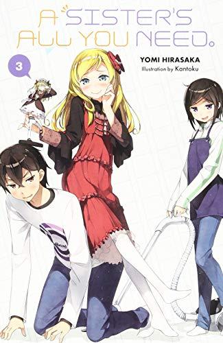 A Sister's All You Need., Vol. 3 (light novel)