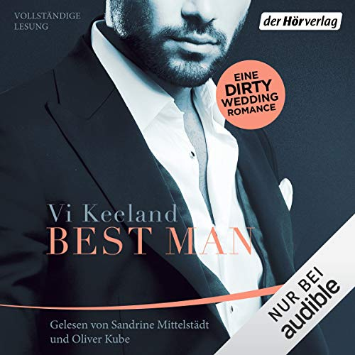 Best Man (German edition)                   By:                                                                                                                                 Vi Keeland                               Narrated by:                                                                                                                                 Sandrine Mittelstädt,                                                                                        Oliver Kube                      Length: 9 hrs and 10 mins     Not rated yet     Overall 0.0