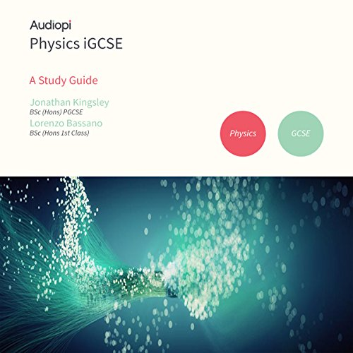 iGCSE Physics Study Guide audiobook cover art