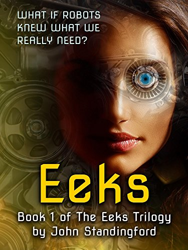 Eeks: Book 1 of The Eeks Trilogy (English Edition)