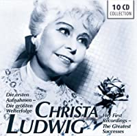 Christa Ludwig's: First Recordings and Greatest Successes