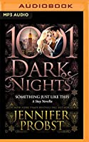 Something Just Like This: A Stay Novella (1001 Dark Nights)