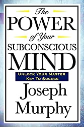 top rated The power of your subconscious 2021