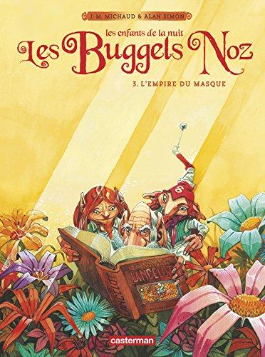 Les Buggels Noz, Tome 3 : L'empire du masque
