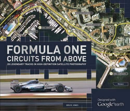 The World Atlas of Formula 1 from Above: Designed with Google Earth