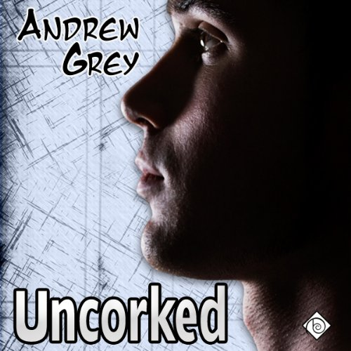 Uncorked (Gay Romance) audiobook cover art