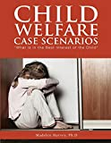 Image of Child Welfare Case Scenarios: What is in the Best Interest of the Child