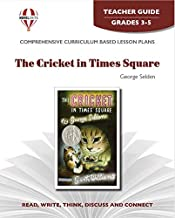The Cricket in Times Square - Teacher Guide by Novel Units