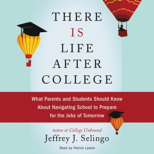 There Is Life After College audiobook cover art