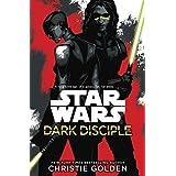 Star Wars: Dark Disciple by Christie Golden(2015-07-07)