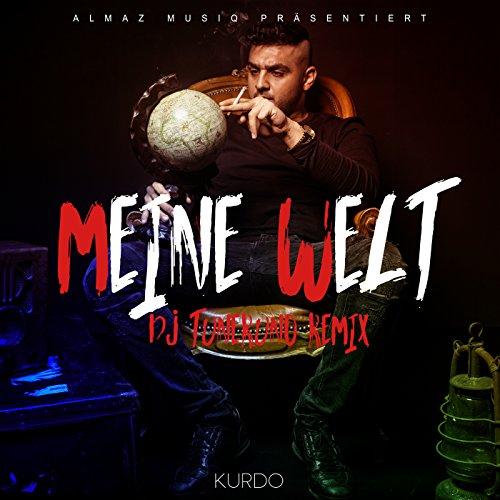 Meine Welt (DJ Tuneruno Remix)