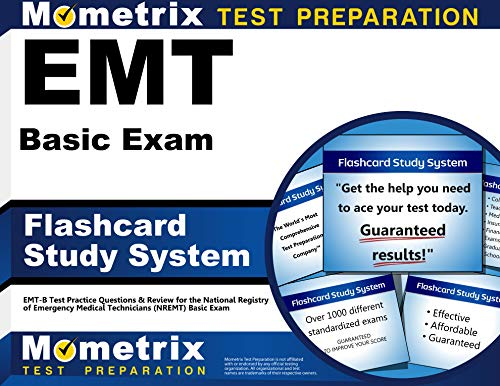 EMT Basic Exam Flashcard Study System: EMT-B Test Practice Questions & Review for the National Regis