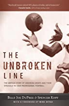 The Unbroken Line: The Untold Story of Gridiron Greats and Their Struggle to Save Professional Football