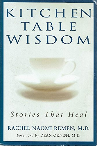 Top 10 kitchen table wisdom stories that heal for 2020