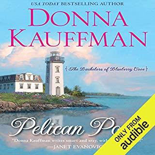 Pelican Point                   By:                                                                                                                                 Donna Kauffman                               Narrated by:                                                                                                                                 Lauren Fortgang                      Length: 11 hrs and 46 mins     122 ratings     Overall 4.1