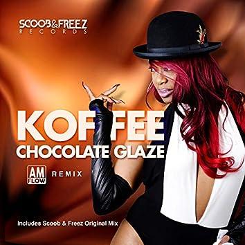 Chocolate Glaze (AmFlow Remix)