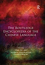 The Routledge Encyclopedia of the Chinese Language
