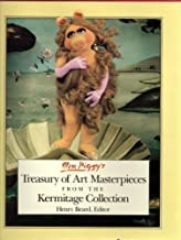 Miss Piggy's Treasury of Art Masterpieces from the Kermitage Collection