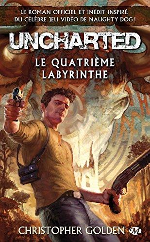 Le Quatrième Labyrinthe: Uncharted, T1