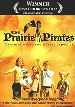 The Prairie Pirates-Treasure where you'd least expect it.
